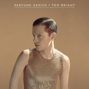 Too_Bright_Perfume_Genius